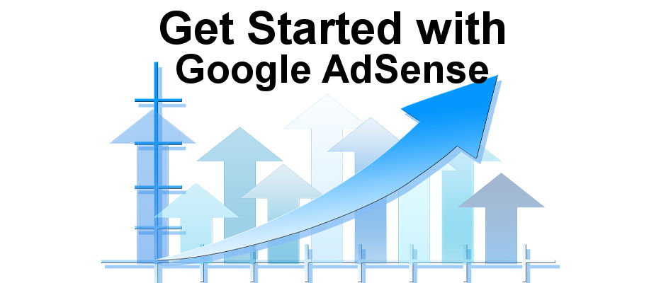 How to get Google AdSense and add it to your website