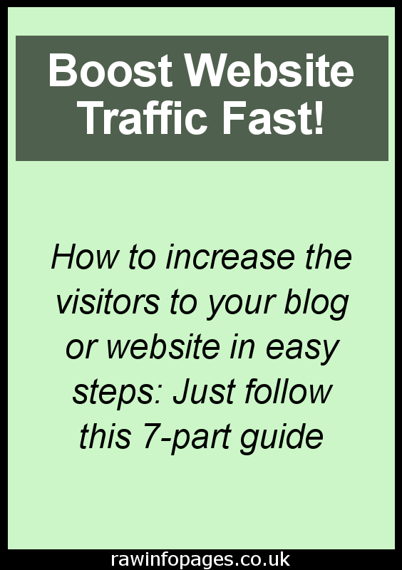Increase the traffic to your blog or website with this seven part guide. Everything you need to know