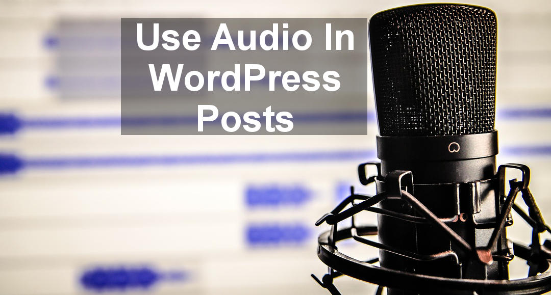 Create audio versions of posts, create podcasts and music, and embed the audio in your blog or website posts.