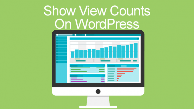 See how to count page views of WordPress posts and how to hide or show them on the page.