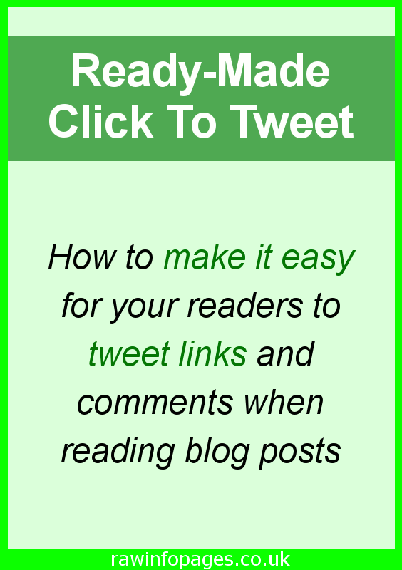 Get more Twitter shares with Click To Tweet. How plugins and online services can be used to provide ready made tweets for your readers