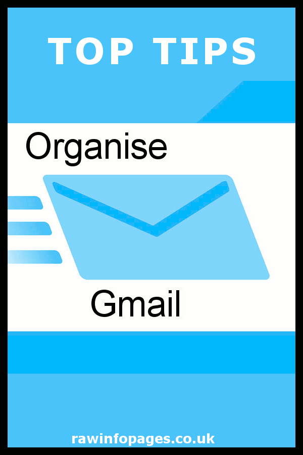 How to use labels, categories, tabs and rules to organise email in your Gmail inbox