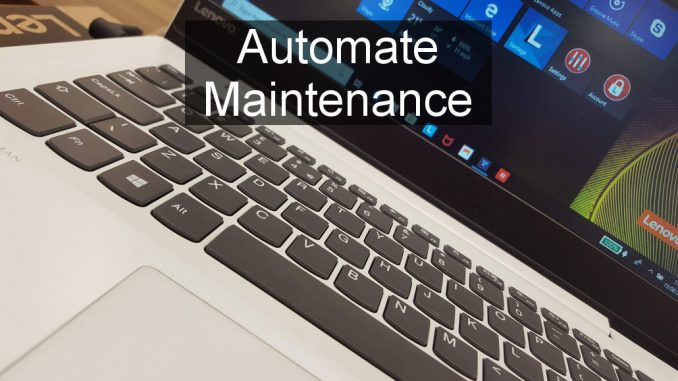 How to schedule automatic tasks like clean-ups, optimisation, updates and malware scans in Windows
