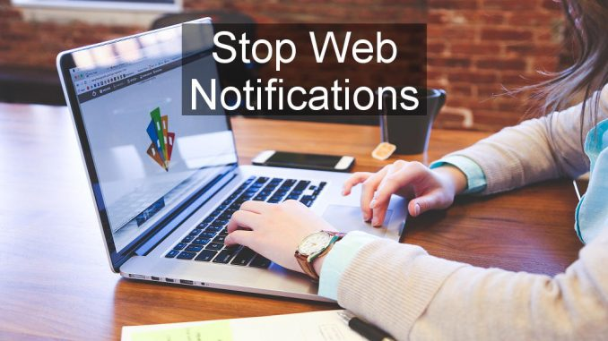 Take control of website notifications in your browser. Block unwanted ones, but allow useful ones.