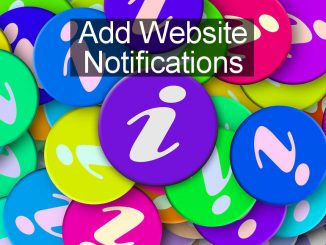How to alert blog or website followers to new posts and updates using website notifications