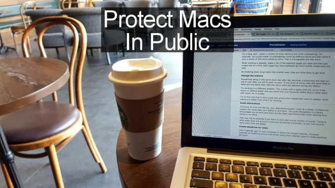 Security features on the Apple Mac you MUST enable to stay safe at pubic Wi-Fi hotspots