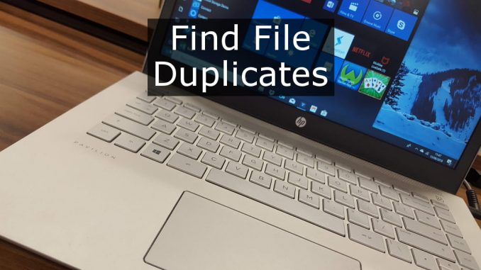 Handy utilities for Windows 10 to keep the disk drive clear of duplicate files and recover space