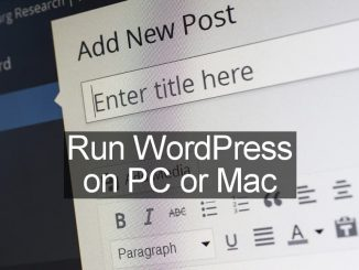 Learn WordPress, test it and try out plugins, all in a safe environment on your PC or Mac