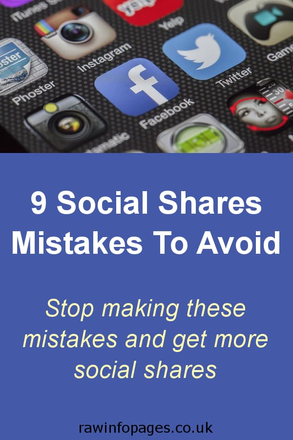 Avoid these 9 mistakes to get more social shares for blog posts
