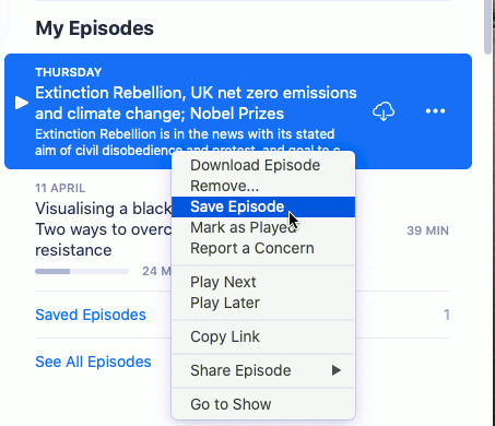 Save podcasts so you can listen to them later in the Podcasts app on the Apple Mac